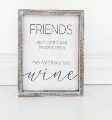 Friends Don't Care Sign