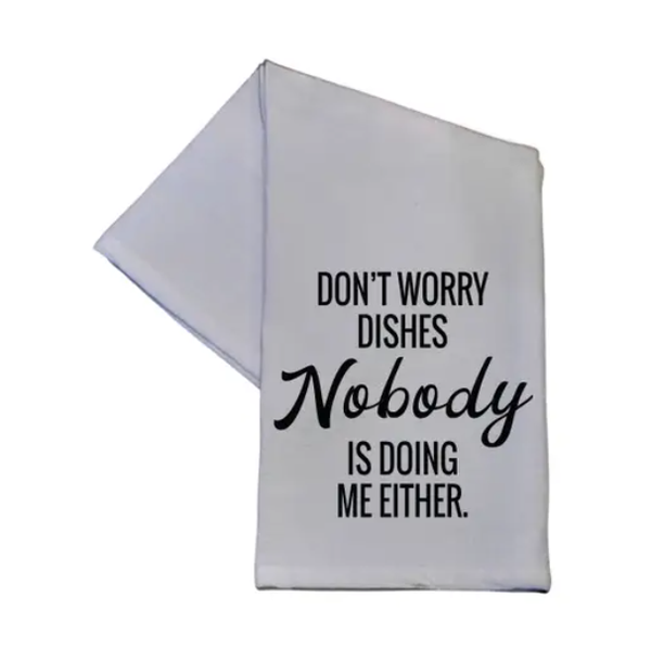 Don't Worry Dishes Hand Towel