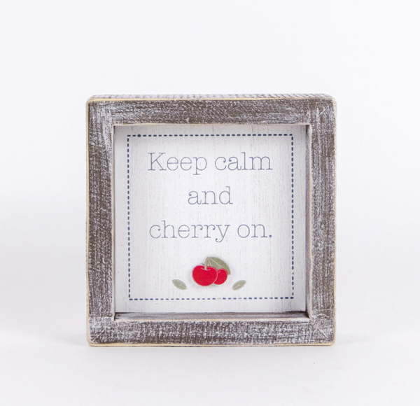 Keep Calm and Cherry On Sign