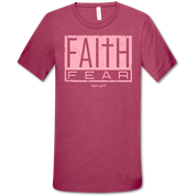 FAITH FEAR TSHIRT
