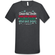 DANCE LIKE FROSTY SHIRT