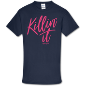 KILLIN' IT TSHIRT