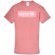 OVER IT SHIRT