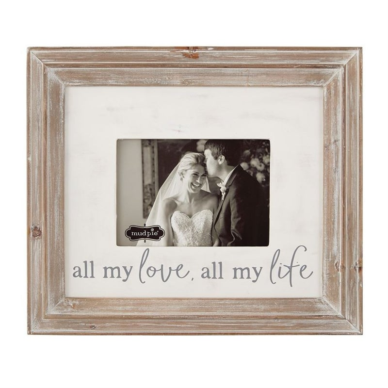 MUDPIE ALL MY LOVE ALL MY LIFE FRAME