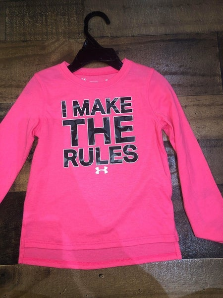"""I make the rules"" pink under armor shirt"