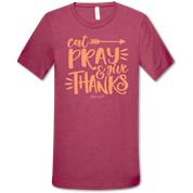 EAT PRAY THANKS SHIRT