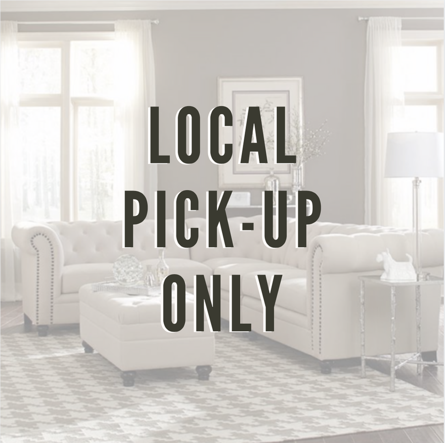 *Local Pick-Up Only!*
