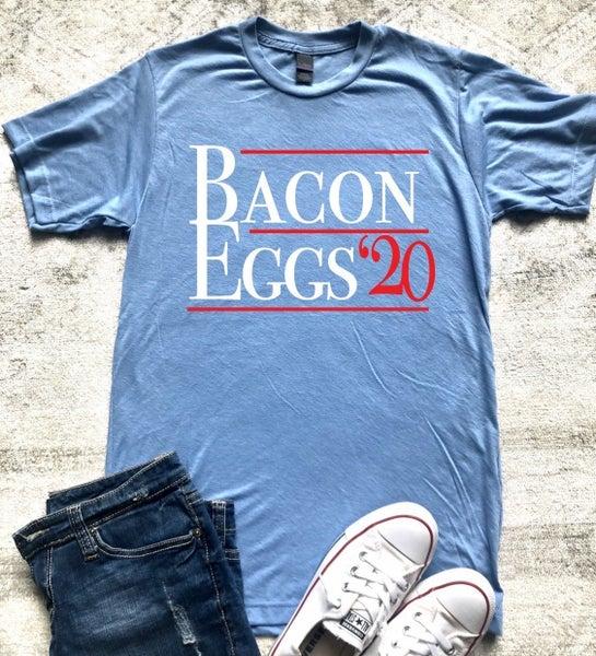 Bacon & Eggs '20 Political Tee