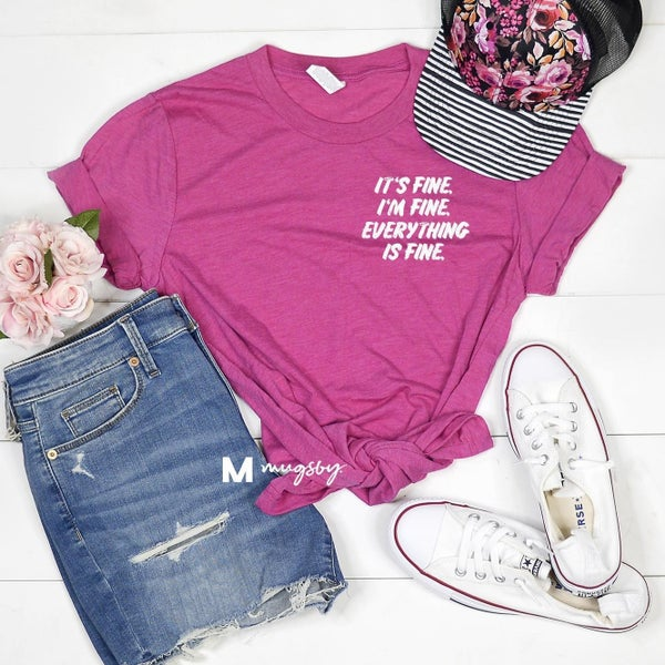 Everything's Fine Tee in Berry