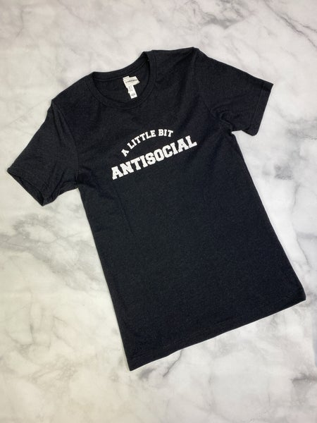 A Little Bit Antisocial Tee in Heathered Black