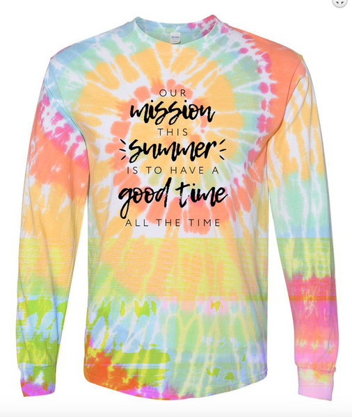 Our Summer Mission Long Sleeve Tie Dye Tee