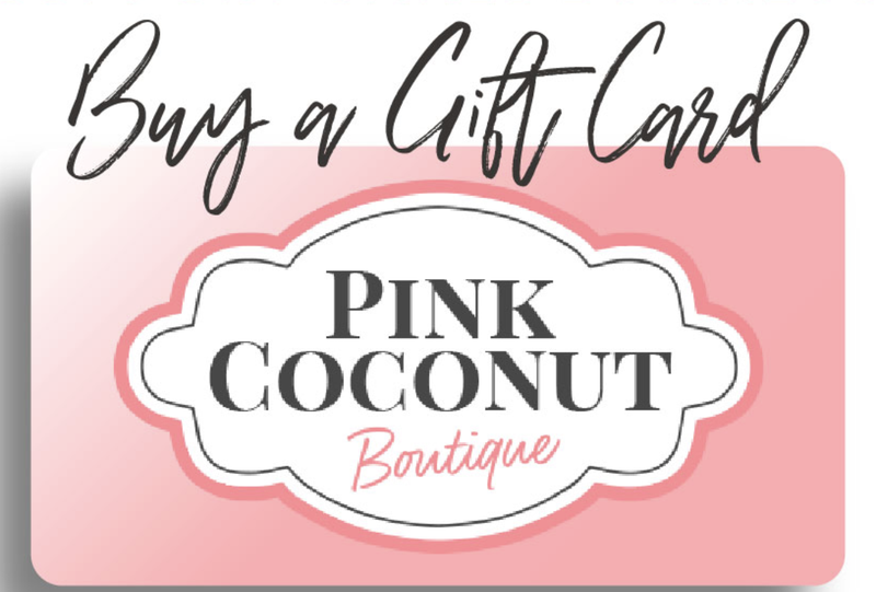 Pink Coconut Boutique Gift Card