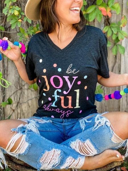 Be Joyful Always Tee