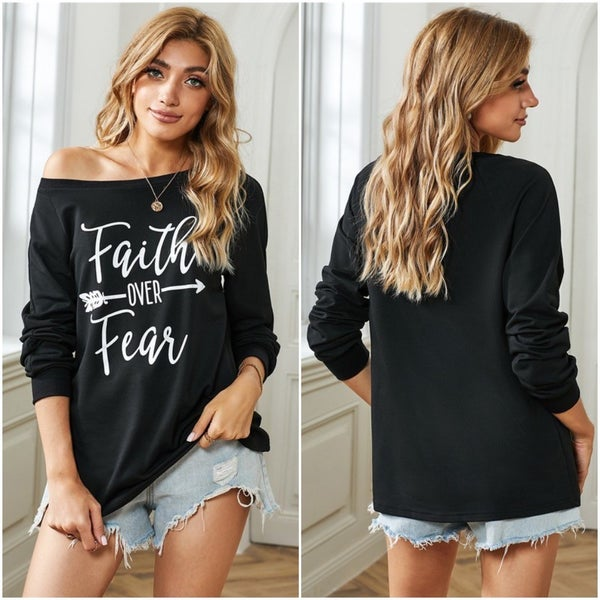 FAITH over FEAR Long Sleeve Loose Fit Wide Neck Top