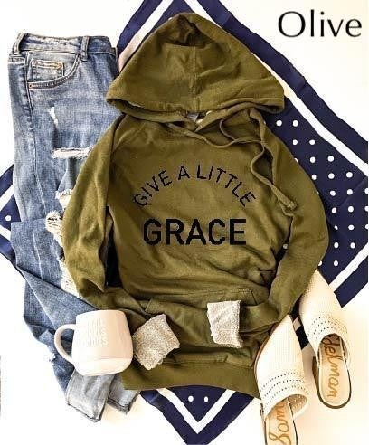 GIVE A LITTLE GRACE French Terry Hoodie