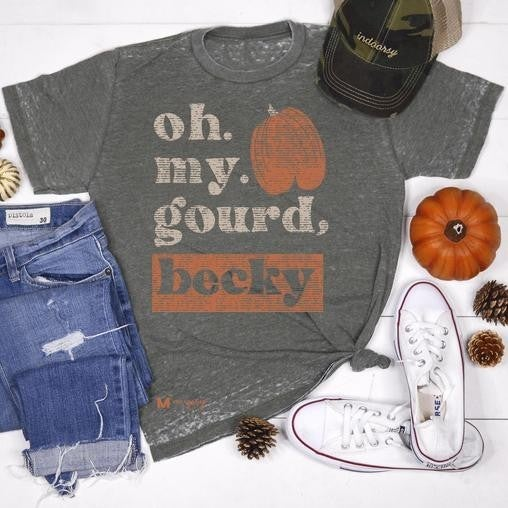 Greenish Grey Acid Burnout OH MY GOURD, BECKY  Unisex Fit Tee