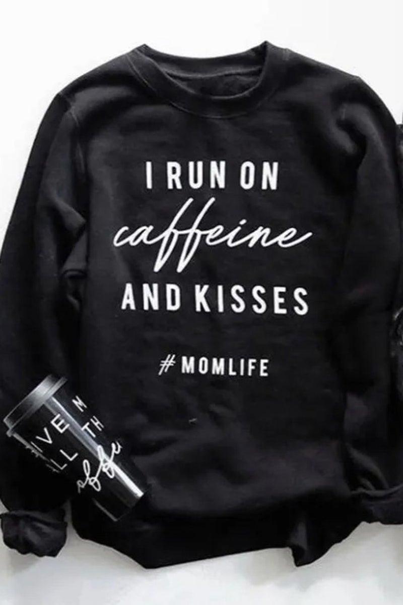 Crew Neck CAFFEINE and KISSES Sweatshirt