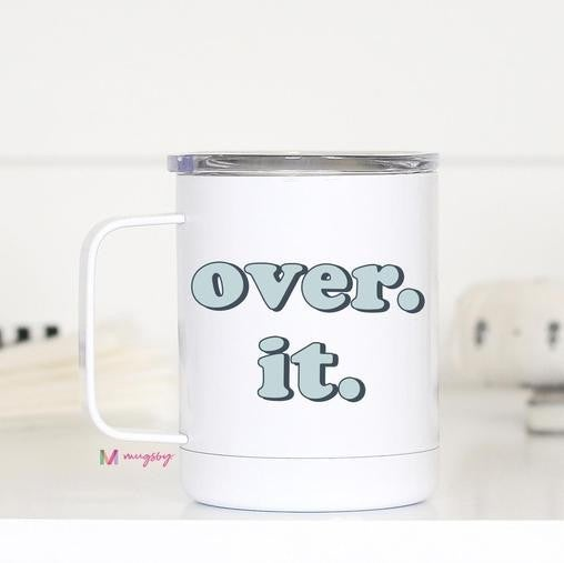 OVER IT & MUTE Stainless Steel Travel Mug