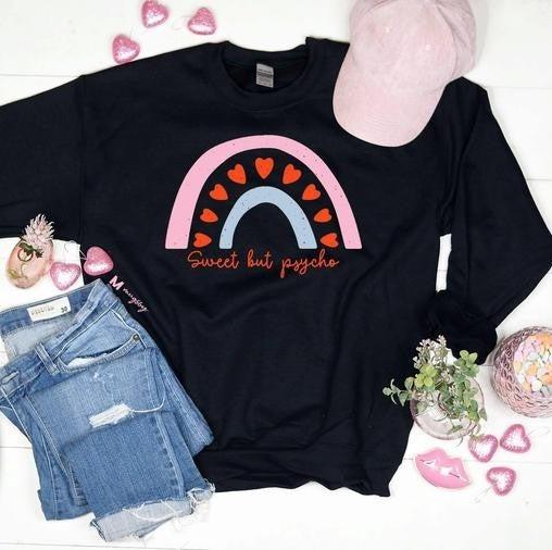 Black SWEET BUT PSYCHO Valentine's Day Sweatshirt
