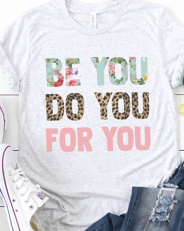 Ash Heather Grey BE YOU DO YOU FOR YOU Floral Leopard Pink Tee