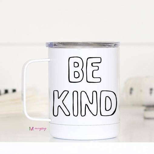 White BE KIND Stainless Steel Travel Cup with Handle