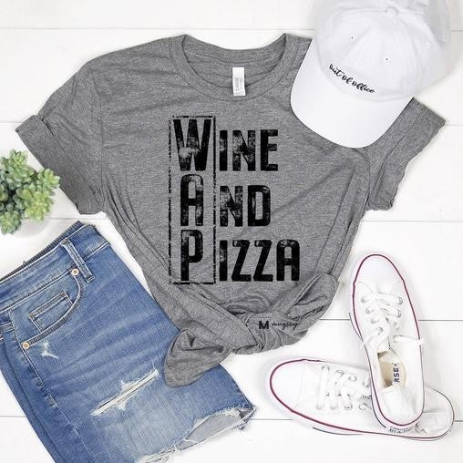 Grey WAP Wine and Pizza Bella Canvas Unisex Fit Tee