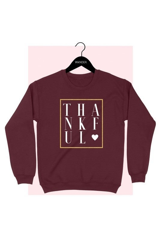 THANKFUL Fleece Lined Sweatshirt