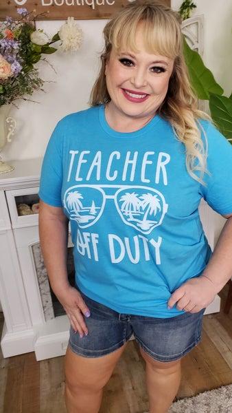Teacher Off Duty Graphic Tee