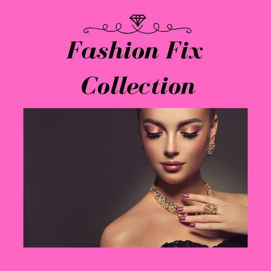 Fashion Fix Collection