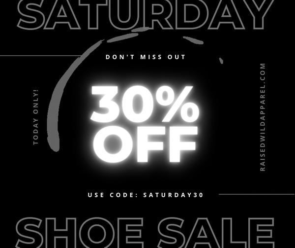 Saturday Shoe Sale!