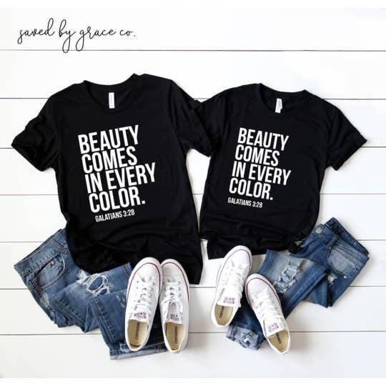 'Beauty comes in every color' toddler tee