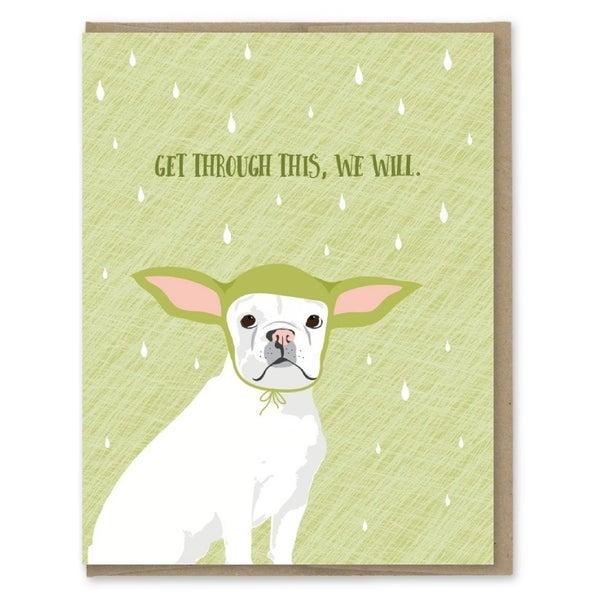 """Get Through This, We Will"" Yoda Dog Greeting Card"