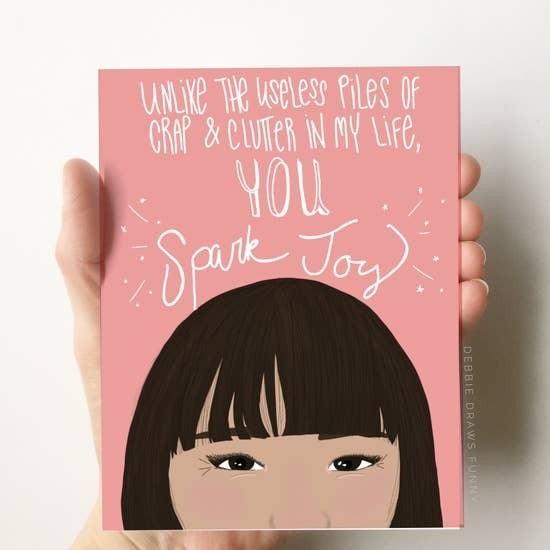 You Spark Joy card