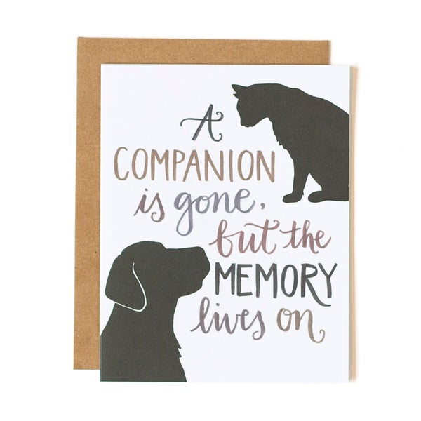 """""""A Companion is Gone, But the Memory Lives On"""" Pet Sympathy Card"""