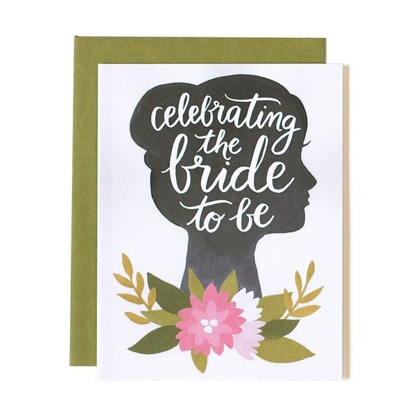 """Celebrating the Bride To Be"" Greeting Card"