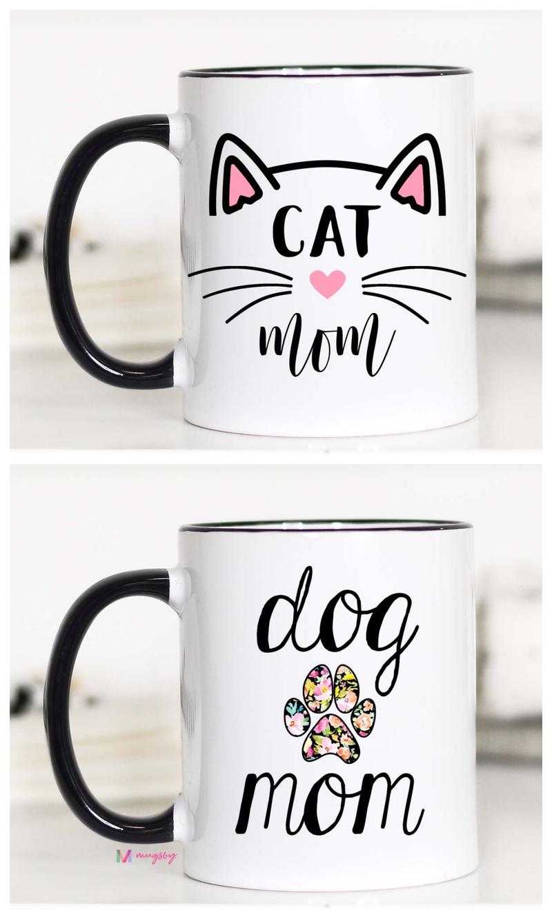 Cat Mom and Dog Mom - 11 oz ceramic mug