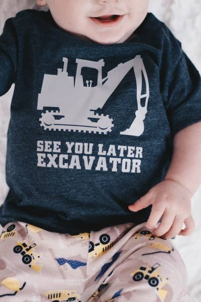 See you later Excavator Infant/Toddler Tee : Jena Bug Baby Boutique