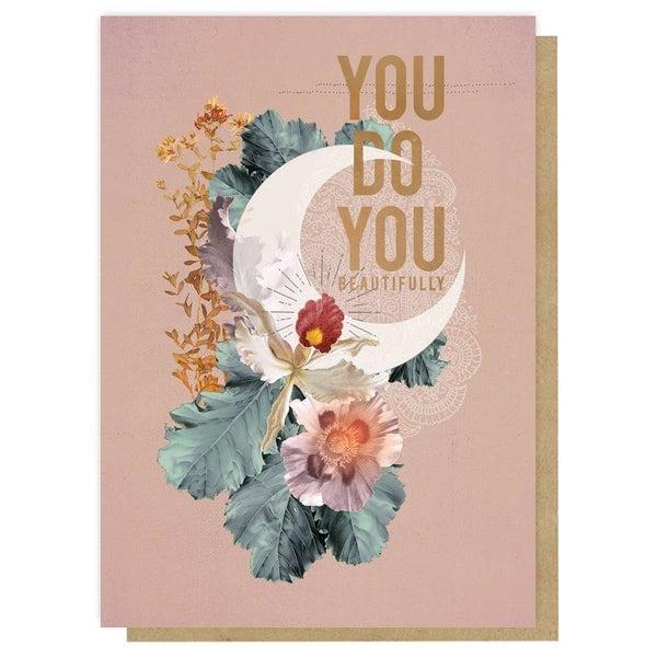 """You Do You Beautifully"" greeting card : Papaya"