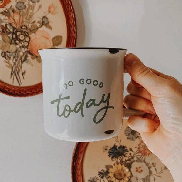 """'Do Good Today"""" ceramic mug 15 oz"""