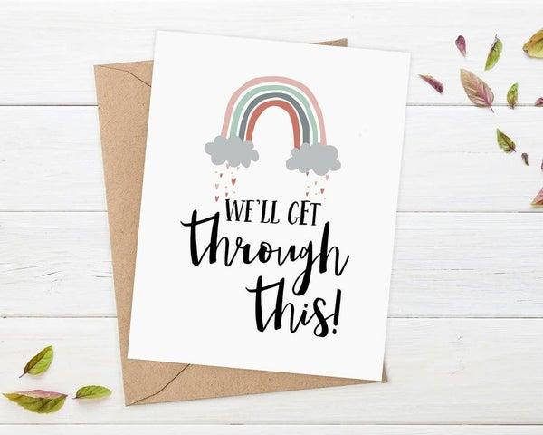 We'll Get Through This! card