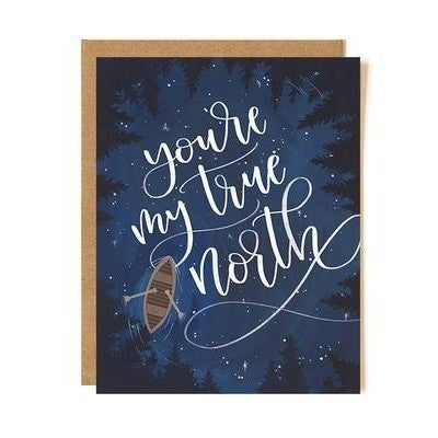 """You're My True North"" Greeting Card"
