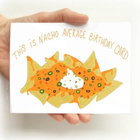 """This is Nacho Average Birthday Card""  card"