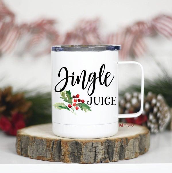 Jingle Juice, 12 oz travel coffee mug