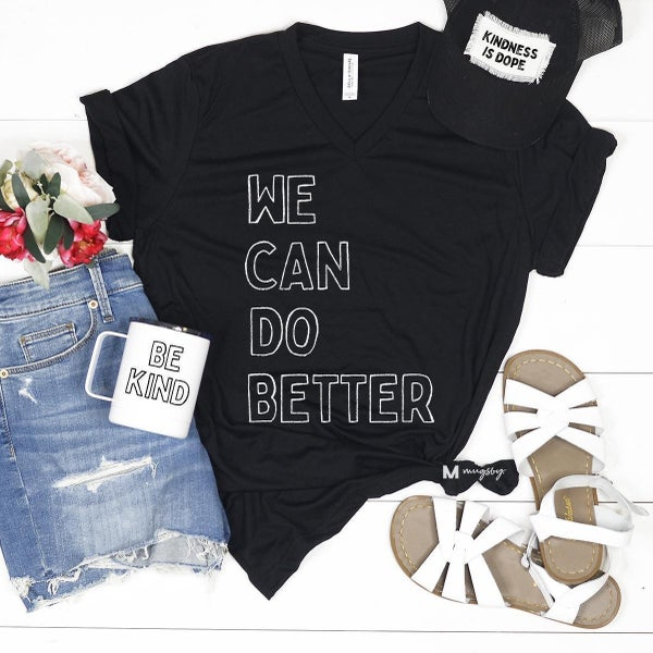'We Can Do Better' V-neck Graphic Tee
