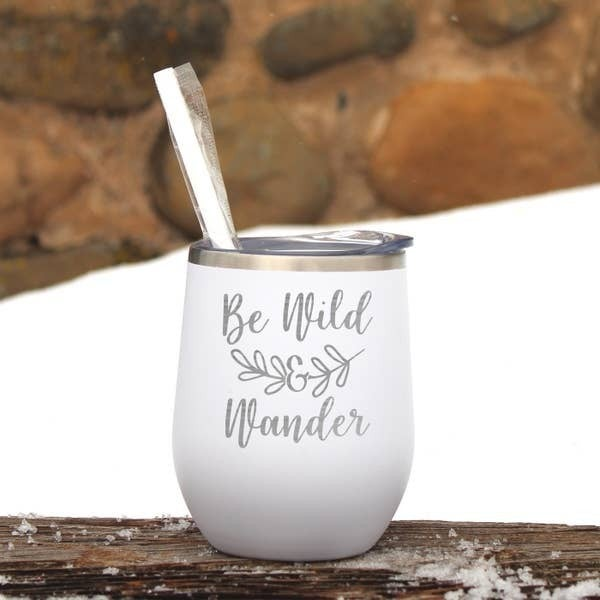 Be Wild & Wander Wine Tumbler