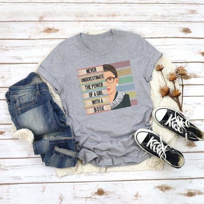 """Ruth Bader Ginsburg RBG Shirt """"Never Underestimate the Power of a Girl With a Book"""""""