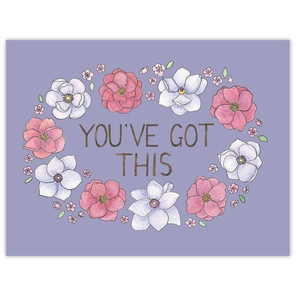 'You've got this' encouragement card