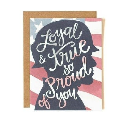 """Loyal & True So Proud of You"" Greeting Card"