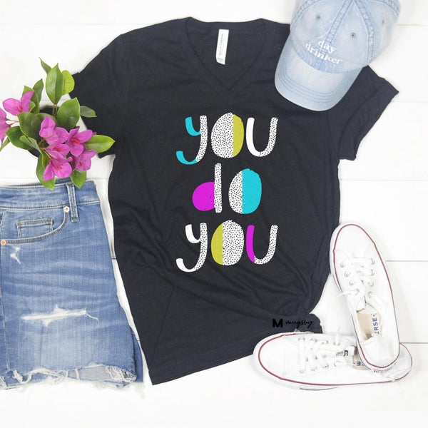 'You Do You' shirt