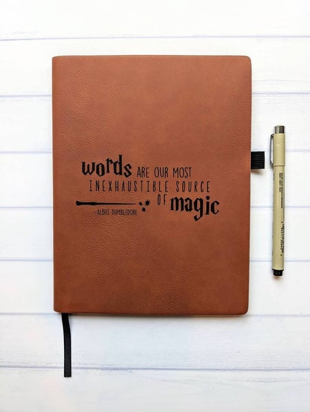 'Words are our Most Inexhaustible Source of Magic' - Dumbledore Vegan Leather Journal